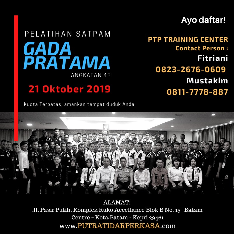 Pelatihan Satpam Pratama angkatan 43 - PTP Training Center