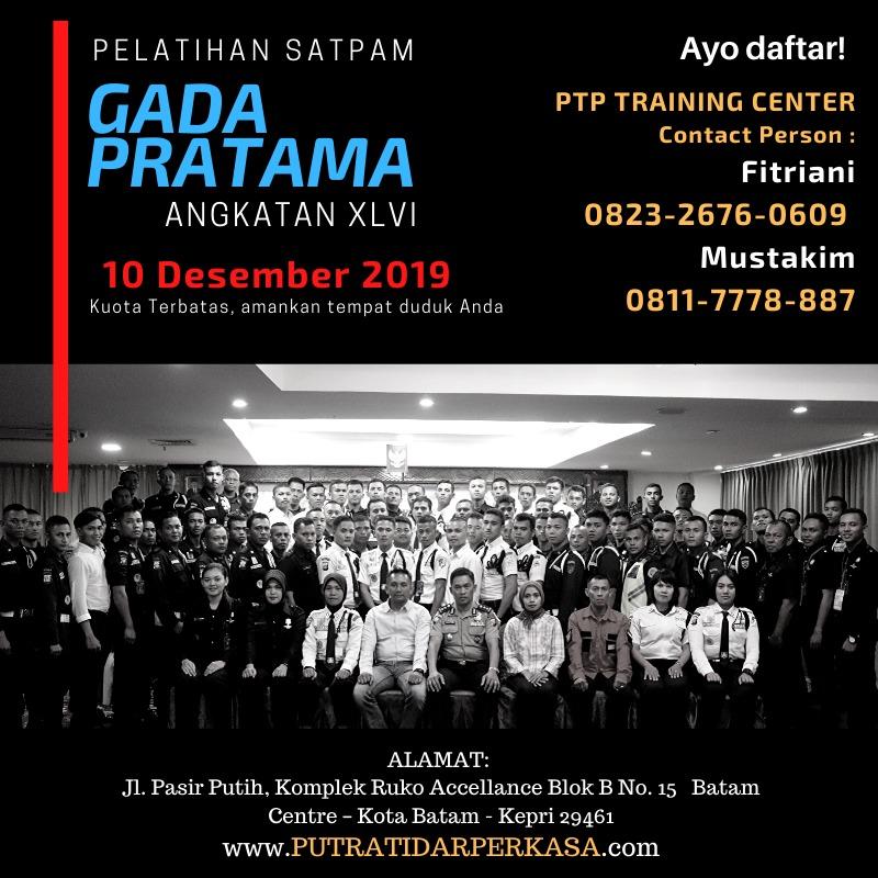 Pelatihan Satpam Gada Pratama angkatan 46 - 10 Desember 2019 - PTP Training Center