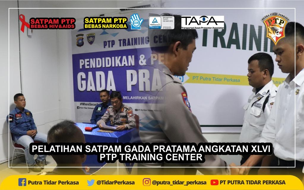 PTP Training Center Buka Pelatihan Satpam Gada Pratama Angkatan XLVI