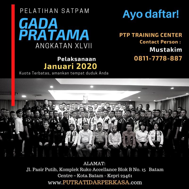 Pelatihan Satpam Gada Pratama angkatan 47 - PTP Training Center