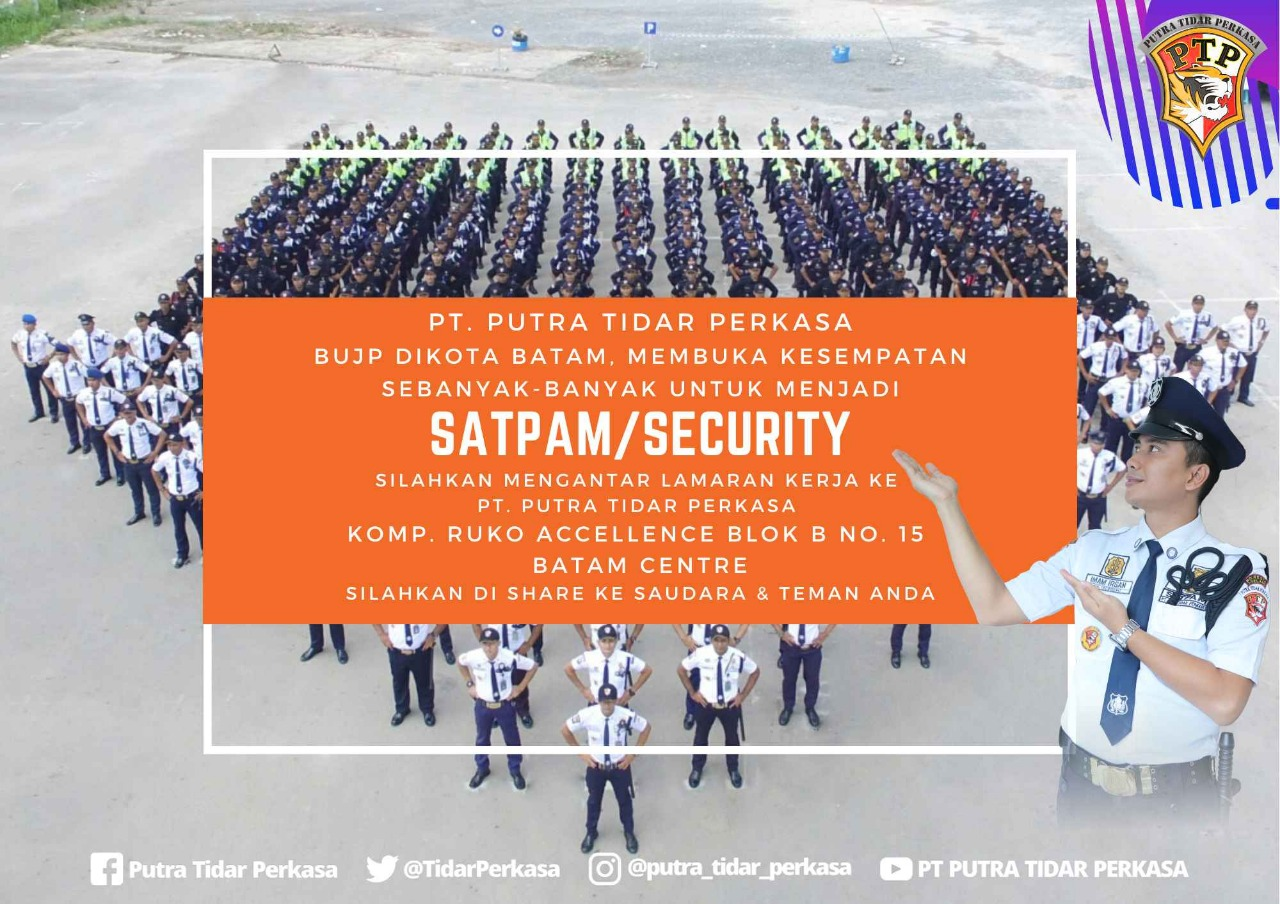 Loker Satpam di Batam, PTP Buka Sebanyak-banyaknya