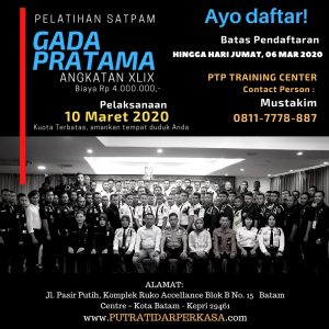 Pelatihan Satpam Gada Pratama angkatan 49 - PTP Training Center - Kota Batam