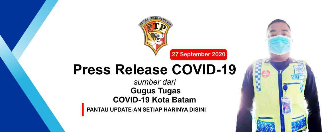 Press Release Gugus Tugas COVID-19 Kota Batam 27 September 2020